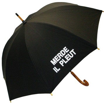 An umbrella that says it all, $45 at Raindrops in Toronto